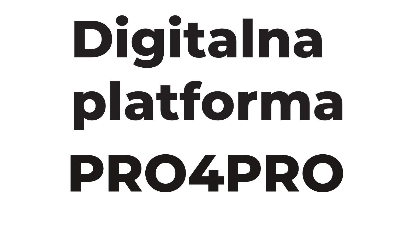 Digitalna platforma PRO4PRO